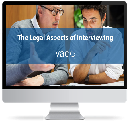 Legal Aspects of Interviewing